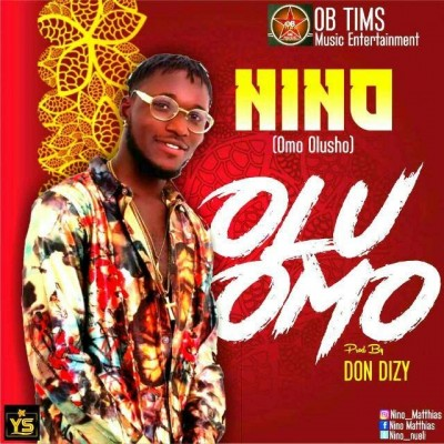 Nino-Olu Omo (Produced by Don Dizy)