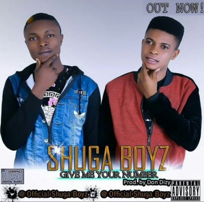 Shuga Boyz-Give Me Your Number (Produced by Don Dizy)